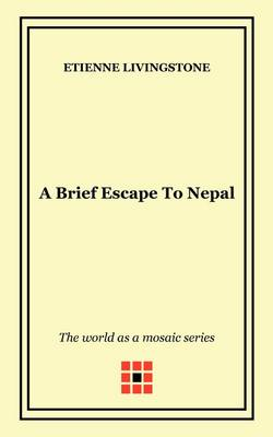 A Brief Escape to Nepal