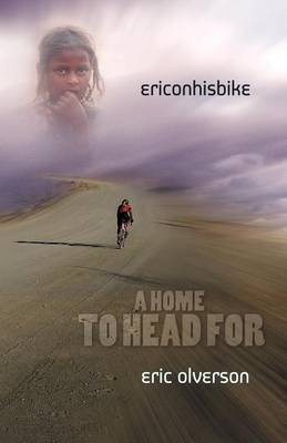 Eric on His Bike: A Home to Head for