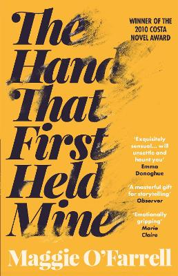 The Hand That First Held Mine: Costa Novel Award Winner 2010