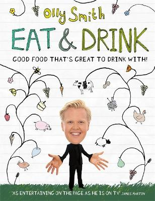 Eat and Drink: Good Food That's Great to Drink with