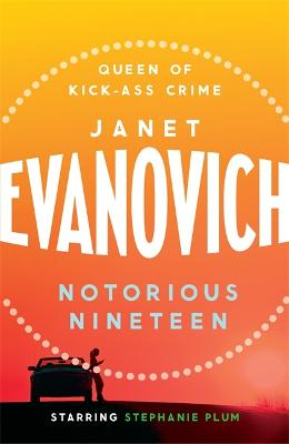 Notorious Nineteen: A fast-paced adventure full of mystery and laughs