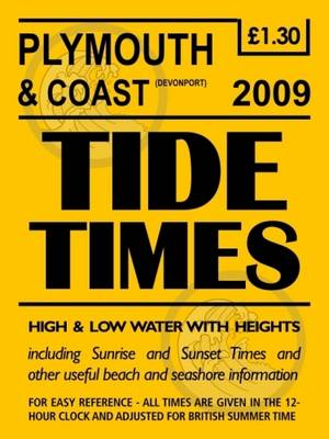 Plymouth and Coast Tide Timetable: 2009