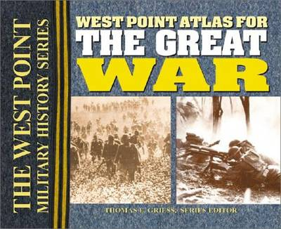 The West Point Atlas for the Great War: The West Point Military History Series