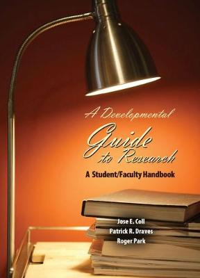A Developmental Guide to Research: A Student/Faculty Handbook