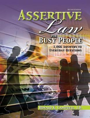 Assertive Law for Busy People: 1066 Questions for Everday Questions
