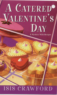 A Catered Valentine's Day, A