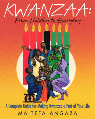 Kwanzaa: From Holiday to Everyday