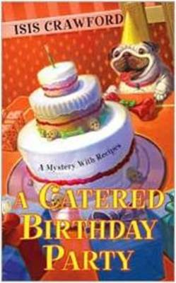 A Catered Birthday Party, A