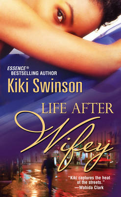 Life After Wifey