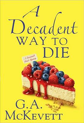 A Decadent Way To Die, A