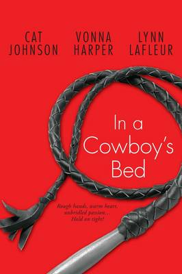 In a Cowboy's Bed: Hold on Tight...