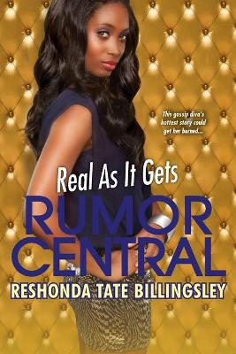 Real As It Gets: RUMOR CENTRAL