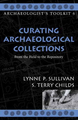 Curating Archaeological Collections: From the Field to the Repository
