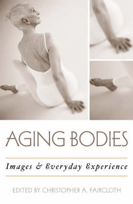 Aging Bodies: Images and Everyday Experience