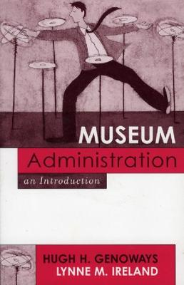 Museum Administration: An Introduction