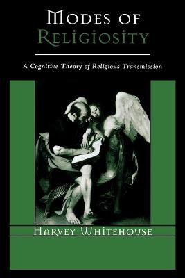 Modes of Religiosity: A Cognitive Theory of Religious Transmission