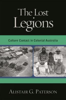 The Lost Legions: Culture Contact in Colonial Australia