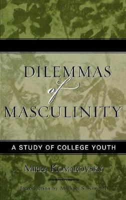 Dilemmas of Masculinity: A Study of College Youth