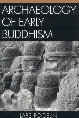 Archaeology of Early Buddhism