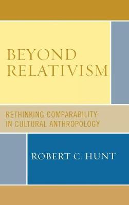 Beyond Relativism: Comparability in Cultural Anthropology