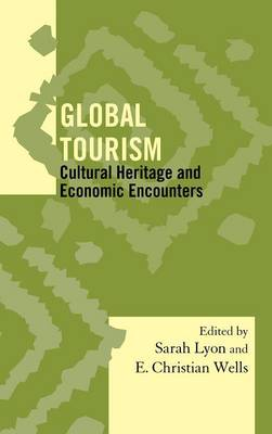 Global Tourism: Cultural Heritage and Economic Encounters