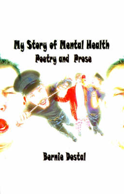 My Story of Mental Health: Poetry and Prose