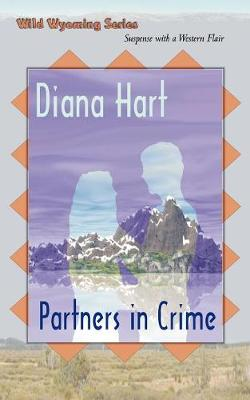 Partners in Crime, Wild Wyoming Series #4