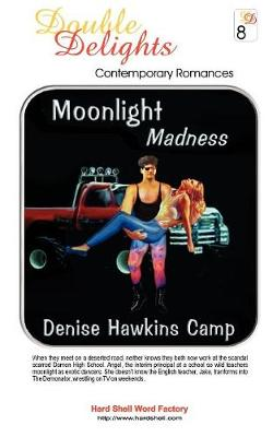 Moonlight Madness / Lucky 13 - Dd#8