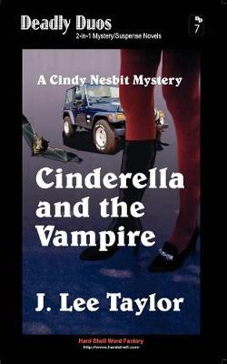 Cinderella and the Vampire / Cinderella and the Wolf