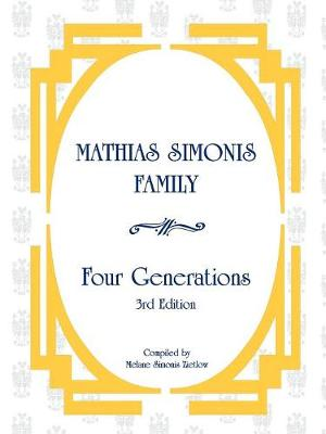 Mathias Simonis Family, Four Generations