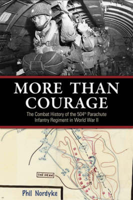More Than Courage: Sicily, Naples-Foggia, Anzio, Rhineland, Ardennes-Alsace, Central Europe: the Combat History of the 5