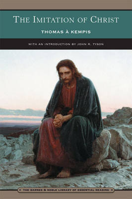 The Imitation of Christ (Barnes & Noble Library of Essential Reading): Four Books