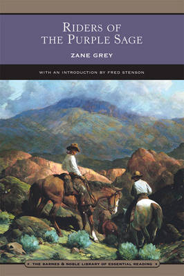 Riders of the Purple Sage (Barnes & Noble Library of Essential Reading)