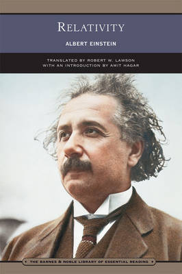 Relativity (Barnes & Noble Library of Essential Reading): The Special and the General Theory