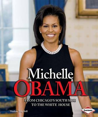 Michelle Obama: From Chicago South Side to the White House