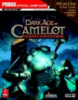 Dark Age of Camelot: Official Strategy Guide:  Epic edition