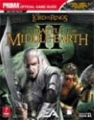 The Lord of the Rings - The Battle for Middle Earth II: The Official Strategy Guide
