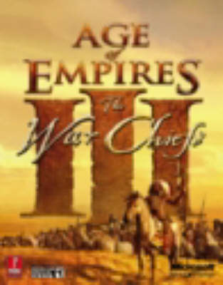 Age of Empires III: Warchiefs - The Official Strategy Guide