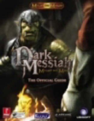 Dark Messiah: Might and Magic, Official Game Guide: UK Version