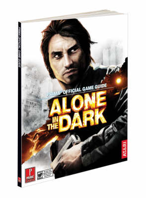 Alone in the Dark: Official Game Guide