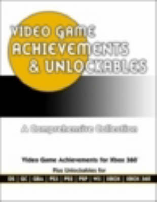 Video Game Achievements and Unlockables Guide
