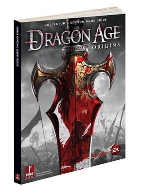 Dragon Age: Origins Collectors Edition: Prima's Official Game Guide