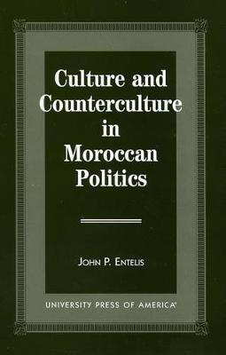 Culture and Counterculture in Moroccan Politics