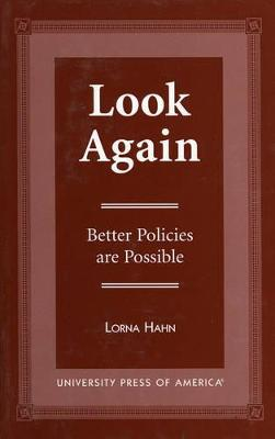 Look Again: Better Policies are Possible