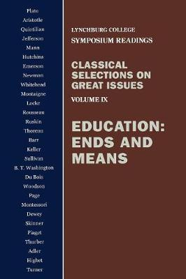 Education: Ends and Means