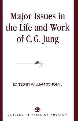 Major Issues in the Life and Work of C.G. Jung