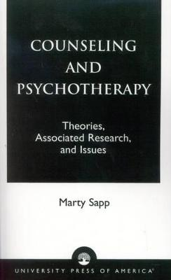 Counseling and Psychotherapy: Theories, Associated Research and Issues