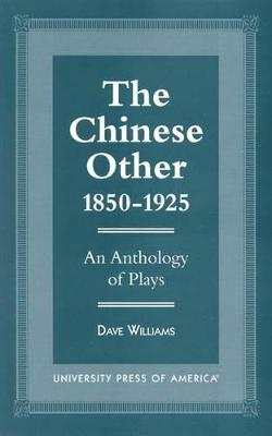 The Chinese Other, 1850-1925
