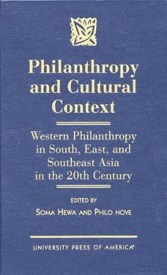 Philanthropy and Cultural Context: Western Philanthropy in South, East and Southeast Asia in the 20th Century