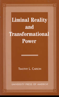 Liminal Reality and Transformational Power